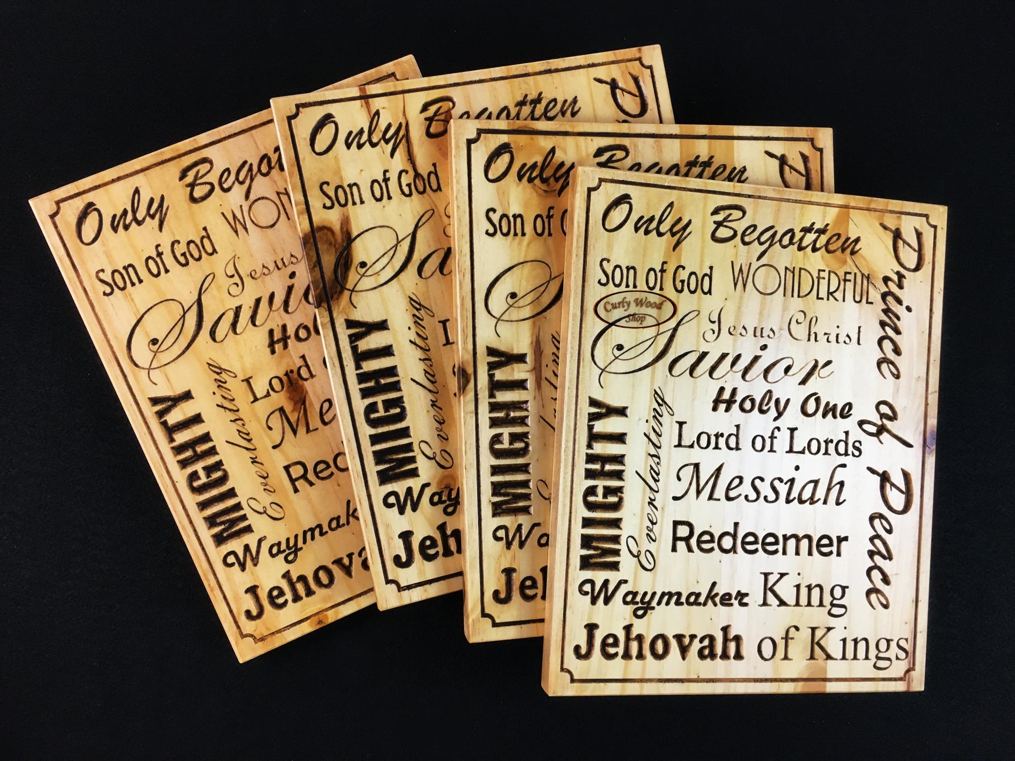 More plaques, light production-007-names-jesus-plaques-pine.jpg