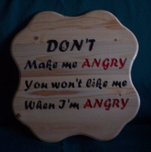 Some more freehand Signs-dont-me-angry-2.jpg